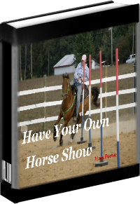 Have Your Own Horse Show